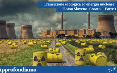 Transizione ecologica ed energia nucleare: il caso sloveno-croato